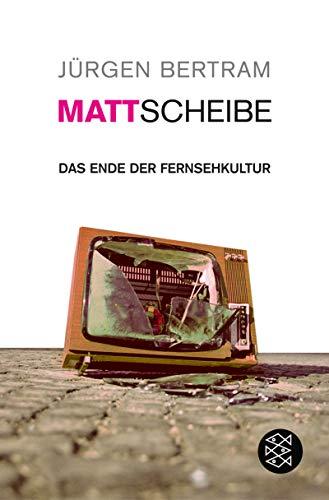 9783596163939: Mattscheibe