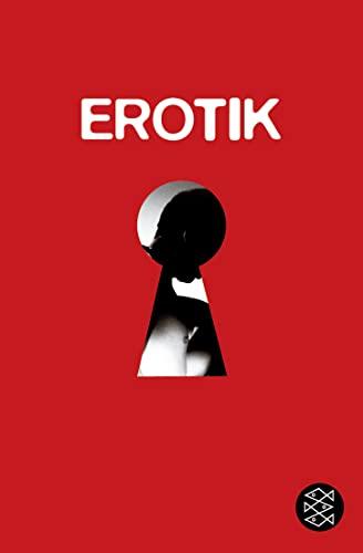 9783596164189: Erotik - Das Tier mit den zwei Rücken: Eine Anthologie