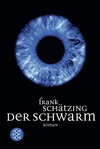 Der Schwarm (German Edition): Schatzing, Frank