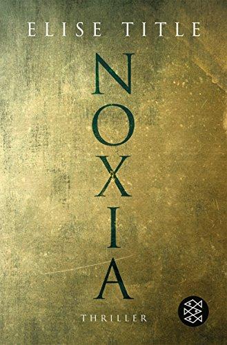 9783596165988: Noxia