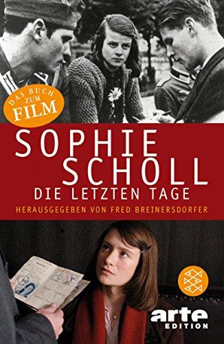 9783596166091: Sophie Scholl - Die Letzten Tage (German Edition)