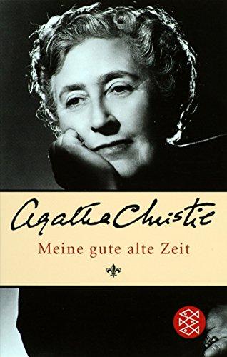 9783596168026: Meine gute alte Zeit: Die Autobiographie einer Lady