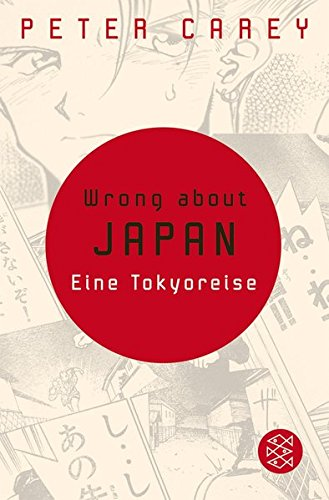 9783596168408: Wrong about Japan: Eine Tokyoreise