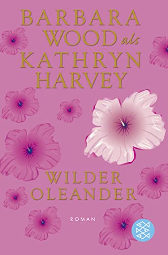 Wilder Oleander: Kathryn Harvey