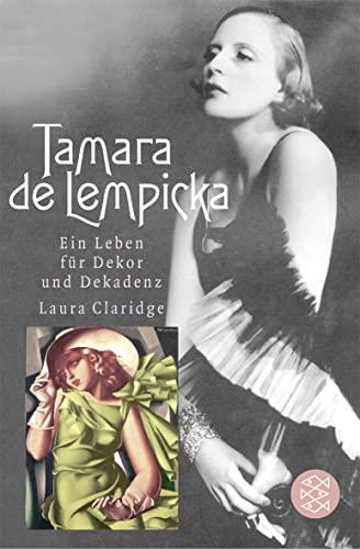 Tamara de Lempicka : Ein Leben für Dekor und Dekadenz - Laura Claridge