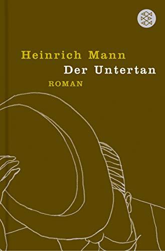 Der Untertan: Heinrich Mann