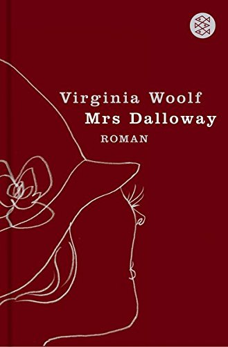 Mrs Dalloway: Roman - Woolf, Virginia