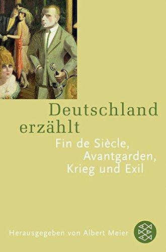 9783596169795: Deutschland erzählt. Fin de siècle. Avantgarde. Exil