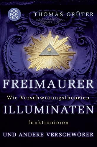 9783596170401: Freimaurer, Illuminaten und andere Verschwörer: Wie Verschwörungstheorien funktionieren