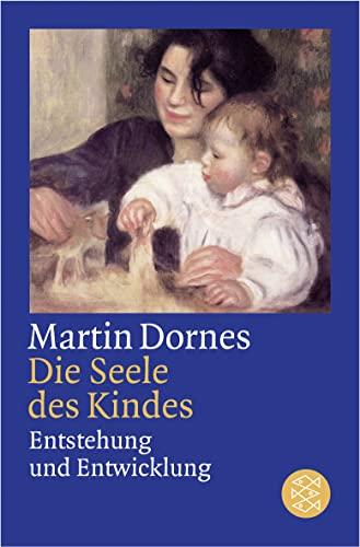 9783596170517: Die Seele des Kindes: Entstehung und Entwicklung