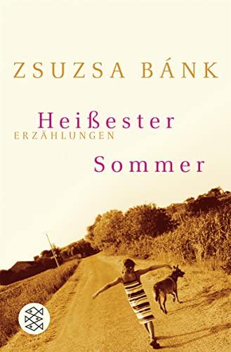 9783596170722: Heißester Sommer: Erzählungen