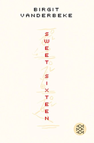9783596171057: Sweet Sixteen