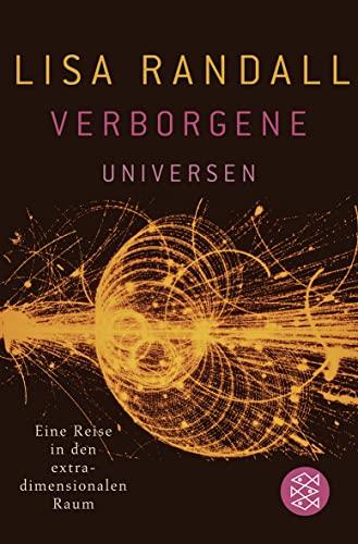 9783596174386: Verborgene Universen: Eine Reise in den extradimensionalen Raum