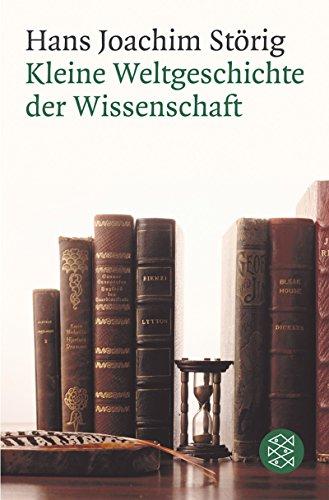 Kleine Weltgeschichte der Wissenschaft: Hans Joachim Störig