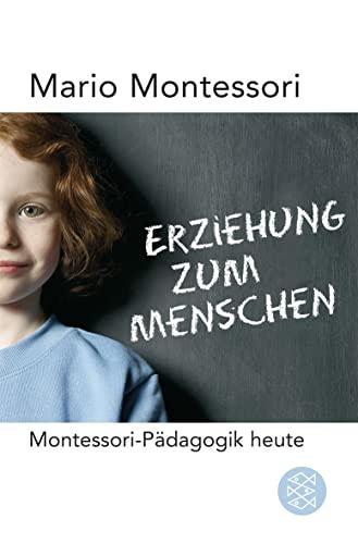 Erziehung zum Menschen (3596175216) by Maria Montessori