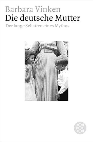9783596176199: Die deutsche Mutter