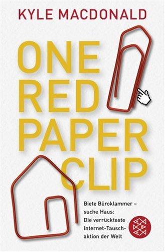 9783596176502: One Red Paperclip: Die verrückteste Internet-Tauschaktion der Welt