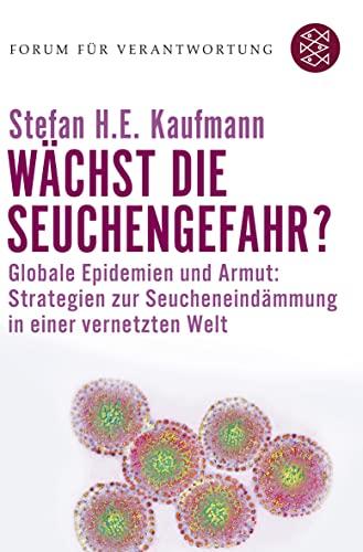 Wächst die Seuchengefahr?: Kaufmann, Stefan H.E.