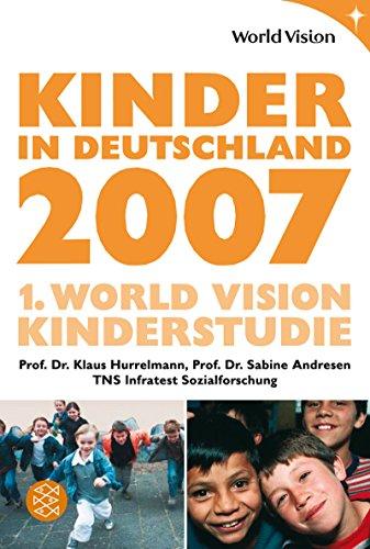 Kinder in Deutschland 2007: 1. World Vision: Klaus Hurrelmann