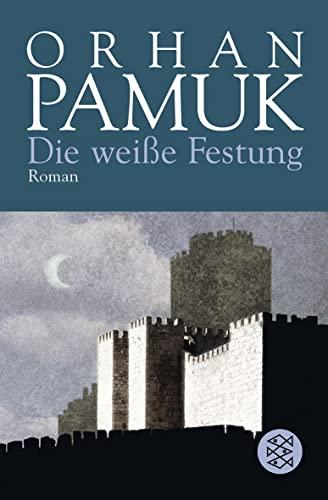 Die weiße Festung: Roman: Pamuk, Orhan: