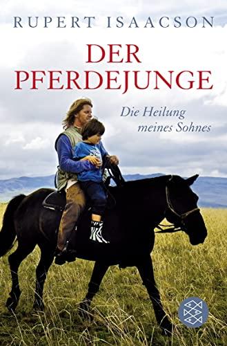 9783596179206: Der Pferdejunge: Die Heilung meines Sohnes