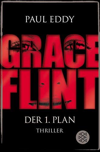9783596179442: Grace Flint - Der 1. Plan