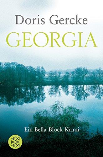 9783596180059: Georgia: Ein Bella-Block-Krimi