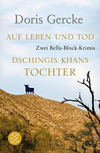 9783596180110: Auf Leben und Tod / Dschingis Khans Tochter