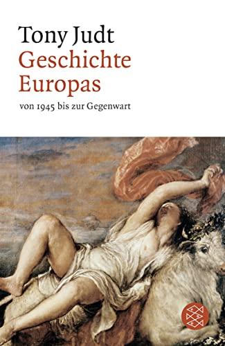 9783596180318: Geschichte Europas von 1945 bis zur Gegenwart
