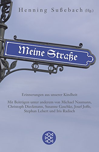9783596180325: Meine Straße: Erinnerungen aus unserer Kindheit