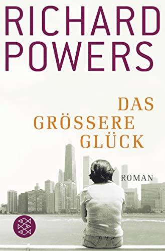 Das größere Glück (9783596180929) by Powers, Richard