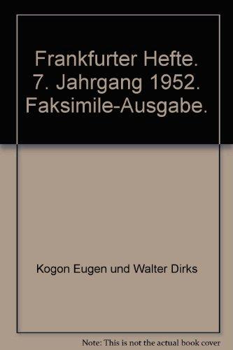 Frankfurter Hefte. 7. Jahrgang 1952. Faksimile-Ausgabe.