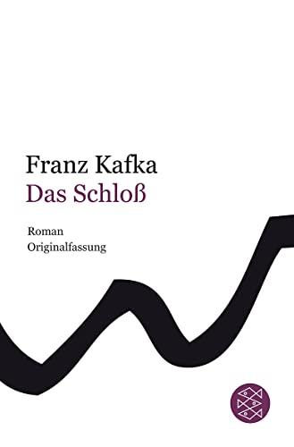 Das Schloss (German Edition): Franz Kafka