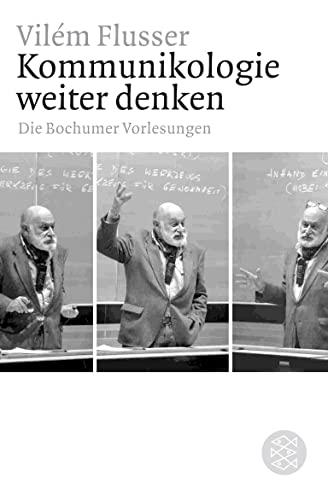 9783596181452: Kommunikologie weiter denken: Die Bochumer Vorlesungen