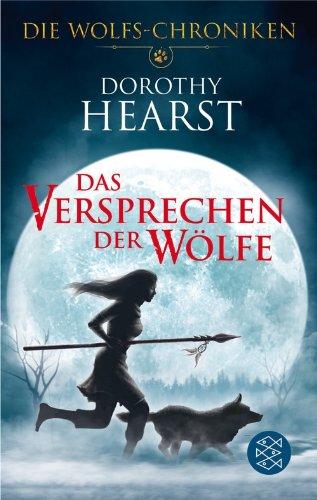 9783596181582: Das Versprechen der Wölfe: Die Wolfs-Chroniken