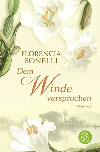 Dem Winde versprochen: Florencia Bonelli