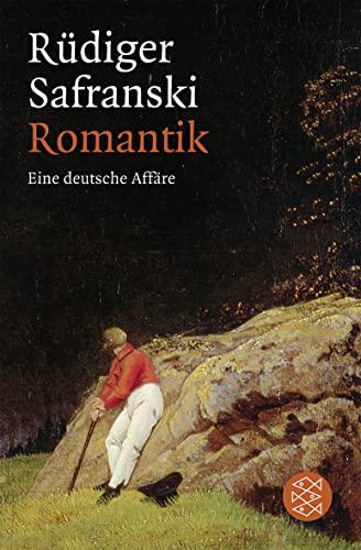 9783596182305: Romantik: Eine deutsche Affäre