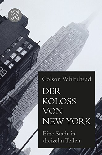 9783596183166: Der Koloß von New York: Eine Stadt in dreizehn Teilen