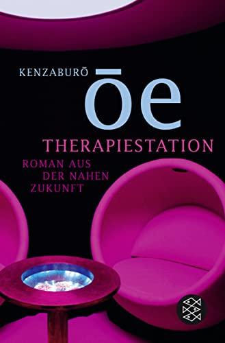 9783596184187: Therapiestation: Roman aus der nahen Zukunft