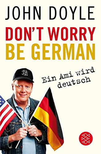 9783596185603: Don't worry, be German