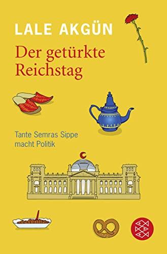 9783596186679: Der getürkte Reichstag: Tante Semras Sippe macht Politik