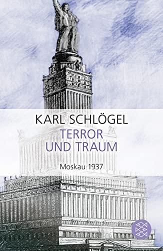 9783596187720: Terror und Traum. Moskau 1937