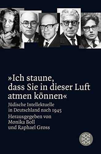 9783596189090: �Ich staune, dass Sie in dieser Luft atmen k�nnen�: J�dische Intellektuelle in Deutschland nach 1945
