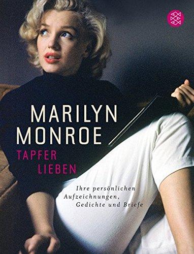Tapfer lieben (3596190045) by Marilyn Monroe