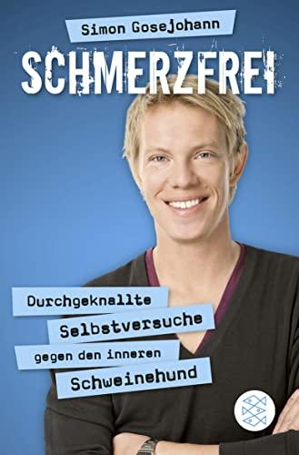 9783596191123: Schmerzfrei