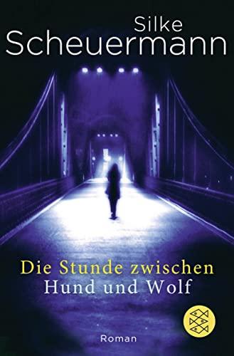 9783596192199: Die Stunde Zwischen Hund Und Wolf (German Edition)