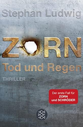 Zorn - Tod und Regen: Fischer Taschenbuch Vlg.