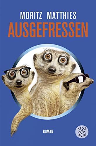 9783596193561: Ausgefressen (Fischer Taschenbücher Allgemeine Reihe)