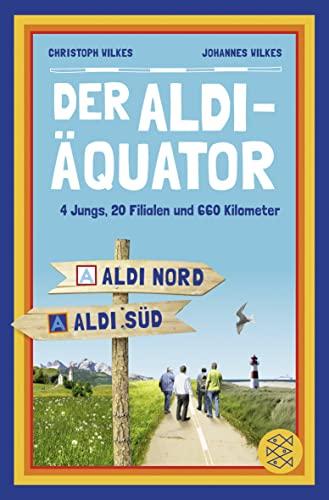 9783596194711: Der Aldi-Äquator
