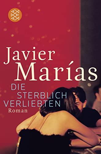 9783596194773: Die Sterblich Verliebten (German Edition)